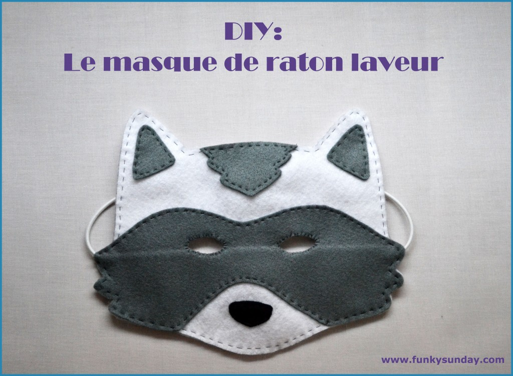 "DIY Masque ""Raton laveur"" - Funky Sunday"
